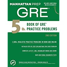 5 lb. Book of GRE Practice Problems (Manhattan Prep GRE Strategy Guides) (English Edition)