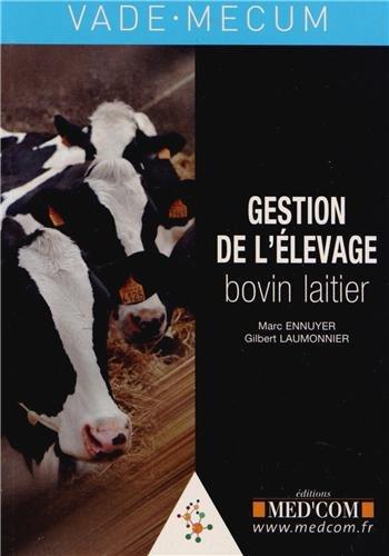 Gestion de l'élevage bovin laitier par Marc Ennuyer