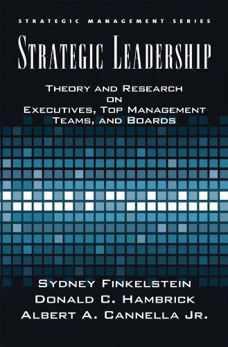 Strategic Leadership: Theory and Research on Executives, Top Management Teams, and Boards (Strategic Management) (English Edition)