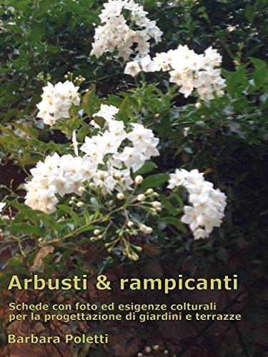 arbusti-rampicanti-schede-con-foto-ed-esigenze-colturali-per-la-progettazione-di-giardini-e-terrazze