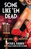 Some Like Em Dead (The Hollywood Murder Mysteries, Band 13)