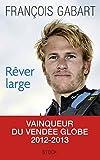Telecharger Livres Rever large (PDF,EPUB,MOBI) gratuits en Francaise