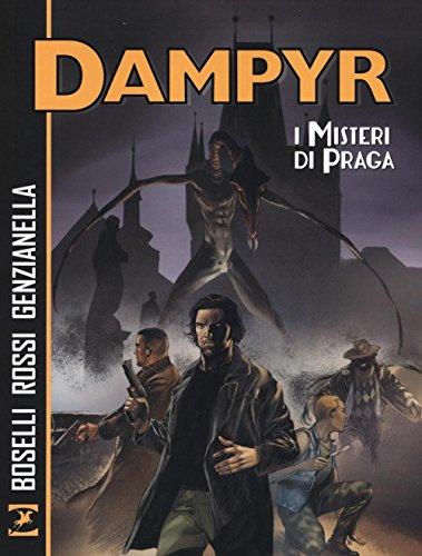 I misteri di Praga. Dampyr