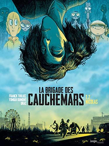 La brigade des cauchemars (2) : La brigade des cauchemars
