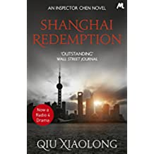 Shanghai Redemption: Inspector Chen 9 (As heard on Radio 4) (English Edition)