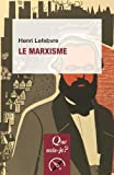 Le marxisme - PRESSES UNIVERSITAIRES DE FRANCE - PUF - 10/01/2018