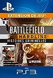 Battlefield Hardline Criminal Activity [Extension De Jeu] [Code Jeu PSN PS3 - Compte français]