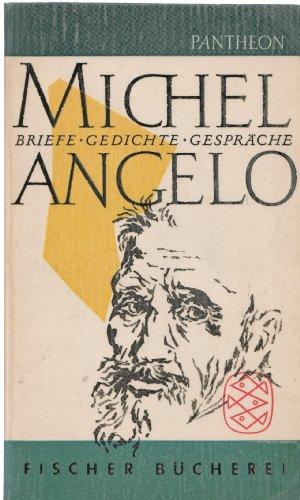 Michelangelo Briefe, Gedichte, Gespräche (Gedichte Und Briefe Michelangelo)