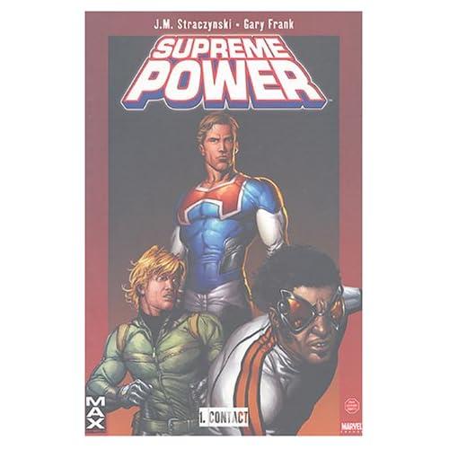 Supreme Power, Tome 1 : Contact