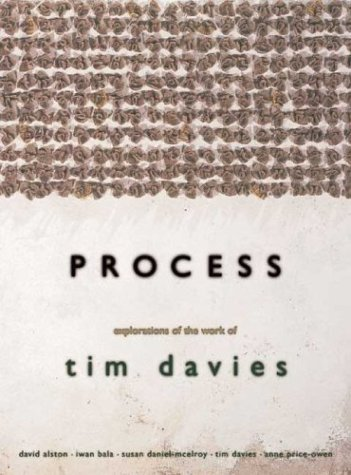 Process: Explorations of the Work of Tim Davies