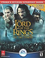 Lord of the Rings/ the Two Towers - Prima's Official Strategy Guide de Prima Development