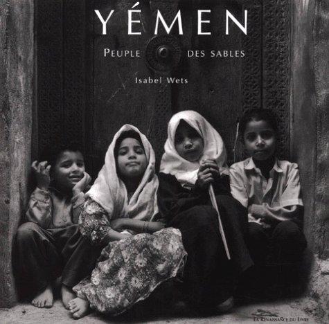 Yémen. Peuple des sables (Coll. L'Esprit des lieux)