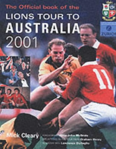 Wounded Pride: The Lions Official Tour Book por Mick Cleary