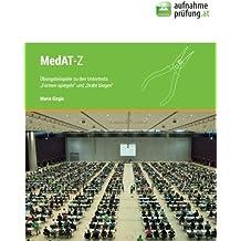 """MedAT-Z Übungsbuch: Übungsbeispiele zu den Untertests """"Draht biegen"""" und """"Formen spiegeln"""""""