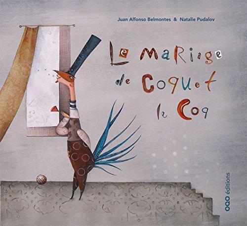 Le mariage de Coquet le Coq
