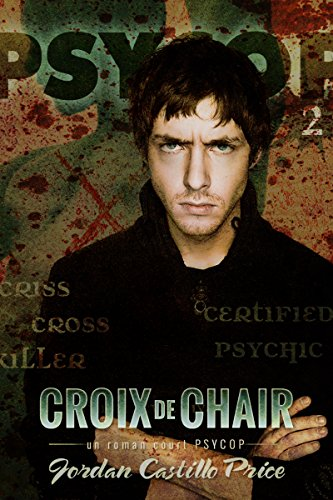 Croix de chair: Un roman court PsyCop