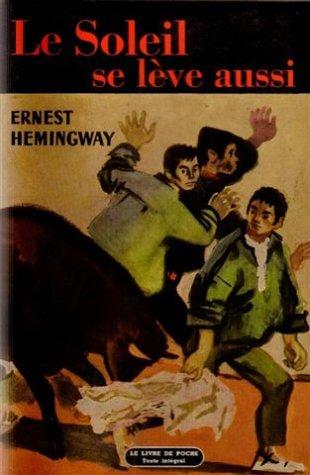 Le soleil se lève aussi par Hemingway