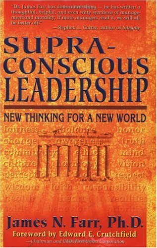 Supra-conscious Leadership: New Thinking for a New World