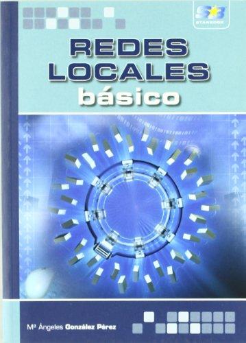 Redes Locales. Básico. por María Ángeles González Pérez