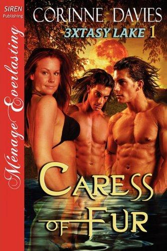 caress-of-fur-3xtasy-lake-1-the-corinne-davies-collection-siren-publishing-menage-everlasting