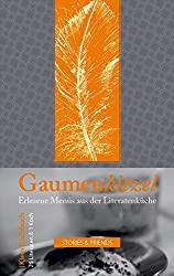 Edition Mixed: Gaumenkitzel: Erlesene Menüs aus der Literatenküche