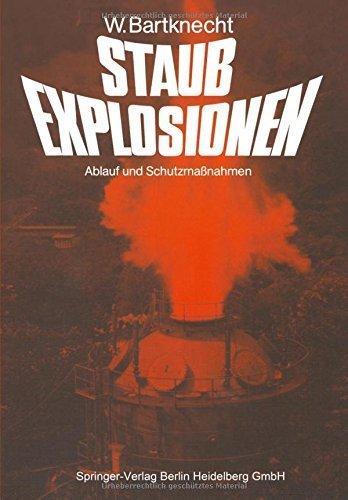 Staubexplosionen: Ablauf Und Schutzmaßnahmen (German Edition) by Wolfgang Bartknecht (2014-09-12)