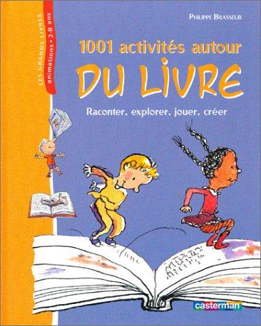 """<a href=""""/node/7304"""">1001 activités autour du livre</a>"""