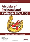 Principles Of Perinatal And Pediatric Hiv/Aids