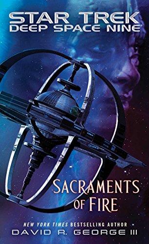 Sacraments of Fire (Star Trek: Deep Space Nine) (English Edition) (9 Deep Star Space Trek)