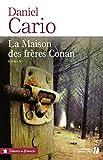 """Afficher """"La maison des frères Conan / roman"""""""