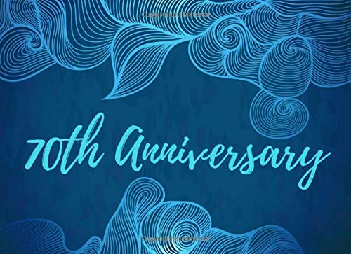 70th Anniversary: Visitor Guest Book Registry - Memory Book Signature Keepsake - 70th Wedding Celebration Party