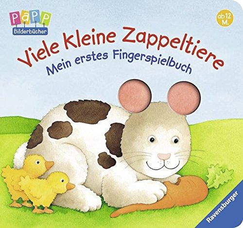 Viele kleine Zappeltiere: Mein erstes Fingerspielbuch