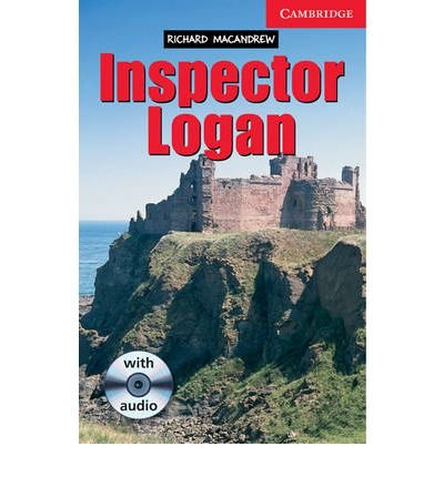 Inspector Logan Level 1 Beginner/Elementary Book with Audio CD Pack: Beginner / Elementary Level 1 (Cambridge English Readers: Level 1) (Mixed media product) - Common