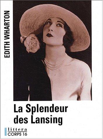 La Splendeur Des Lansing [Pdf/ePub] eBook