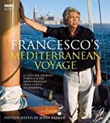 Francesco's Mediterranean Voyage: A Cultural Journey Through the Mediterranean from Venice to Istanbul by Francesco Da Mosto (2008-07-10)
