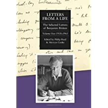 Letters from a Life: The Selected Letters of Benjamin Britten, 1913-1976: 1958-1965