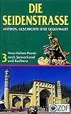 Die Seidenstraße 3 - Mythos, Geschichte und Gegenwart 3: Vom Hohen Pamir nach Samarkand [VHS] - Import Allemagne