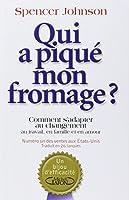 Nom :Qui a piqué mon fromage ? Comment s'adapter au changement Auteur :Spencer Johnson Etat :NEUF Nb de pages : 105 Format :14 x 22 cm ISBN :2840985985 Description : La vie est un labyrinthe. Et ce serait tellement plus simple si nous en avions la ca...