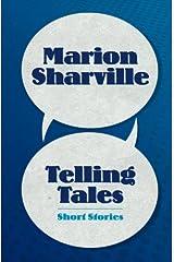 Telling Tales: Short Stories Paperback