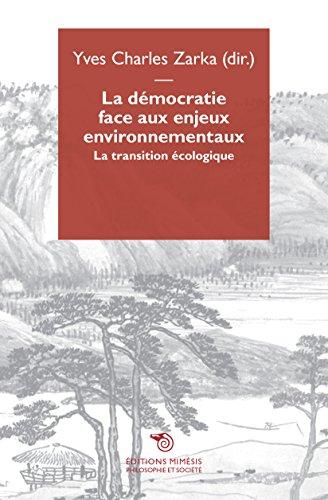 La démocratie face aux enjeux environnementaux : La transition écologique par Collectif