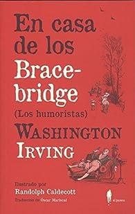 En casa de los Bracebridge: par Washington Irving