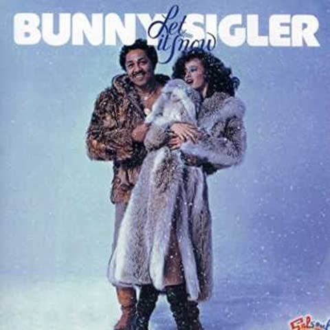 Let It Snow by Bunny Sigler (2006-06-06)