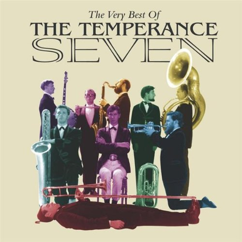 The Temperance Seven  - You're Driving Me Crazy