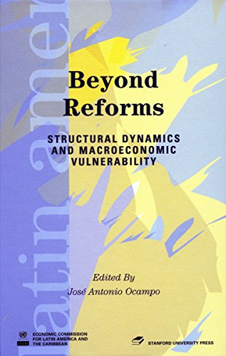 Beyond Reforms: Structural Dynamics and Macroeconomic Theory (Latin American Development Forums)