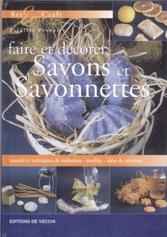 Descargar Libro Faire et décorer savons et savonettes de Patrizia Pennati