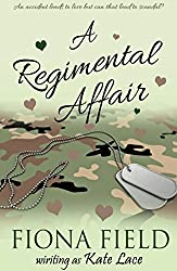 A Regimental Affair: by Fiona Field writing as Kate Lace
