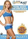 FIREFLY ENTERTAINMENT Tracey Mallett - Total Body Calorie Blast [DVD]
