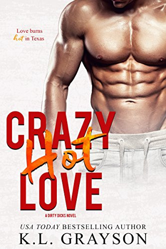 Crazy, Hot Love by [Grayson, K.L.]