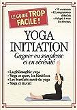 Yoga initiation : Gagner en souplesse et en sérénité