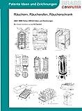 R�ucherofen, R�ucherschrank, �ber 2800 Seiten patente Ideen/Zeichnungen Bild